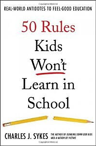 "Cover of ""50 Rules Kids Won't Learn in School"""